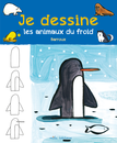 Je dessine les animaux du froid avec Barroux - 9782378790028 - Mila Éditions - couverture