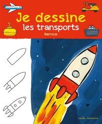 Je dessine les transports avec Barroux - 9782378790295 - Mila Éditions - couverture