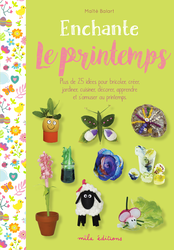 Enchante le Printemps - 9782378790820 - Mila Éditions - couverture