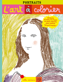 L'art à colorier : Portraits - 9782840065593 - Mila Éditions - couverture