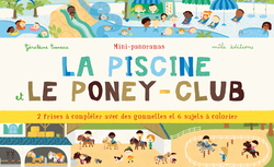 Mini-panoramas : La piscine et le poney-club - 9782840066910 - Mila Éditions - couverture