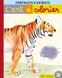 L'art à colorier : Portraits d'animaux - 9782840068167 - Mila Éditions - couverture