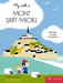 My walk in Mont-Saint-Michel - 9782840068372 - Mila Éditions - couverture