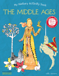 My History Activity Book : The Middle Ages - 9782840068518 - Mila Éditions - couverture