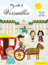 My walk at Versailles - 9782840068983 - Mila Éditions - couverture