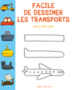 Facile de dessiner les transports avec Barroux - 9782840069966 - Mila Éditions - couverture